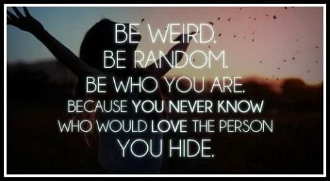 Be-Weird.-Be-Random.-480x264